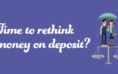 5 Reasons to rethink money on deposit